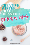 Winter Crafts For Adults