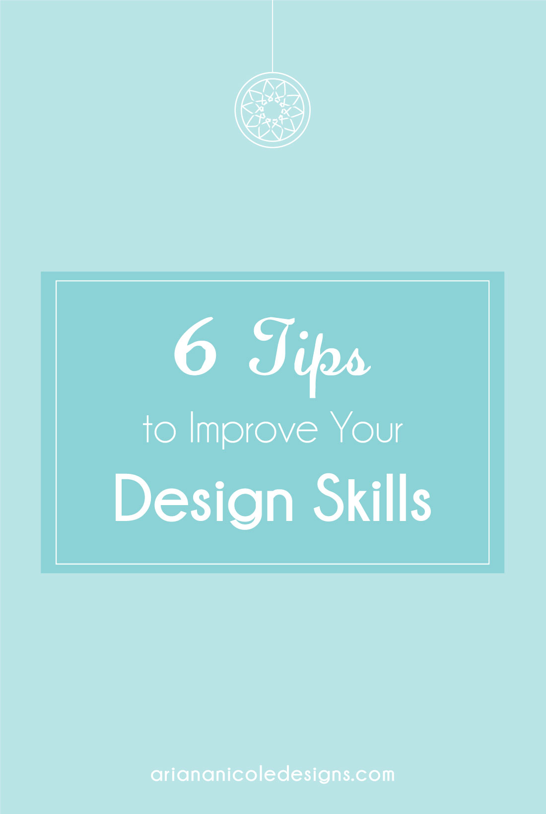 6_Tips_To_Improve_Your_Design_Skills-1100