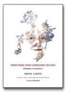 Déjeuners chez Germaine Tillion - Livre (2008)