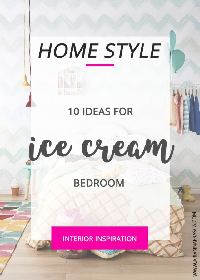 Ideas for ice cream themed bedroom for kids