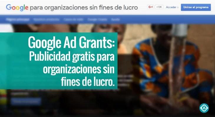 publicaciones-ariapsa-mexico-Google-Ad-Grants-Publicidad-gratis-para-organizaciones-sin-fines-de-lucro.