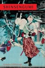 Shinsengumi- The Shogun's Last Samurai Corps