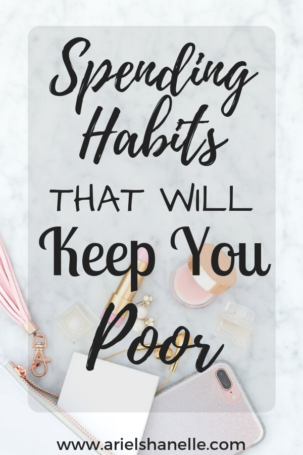 Spending habits that will keep you poor and what things to avoid in order to become rich