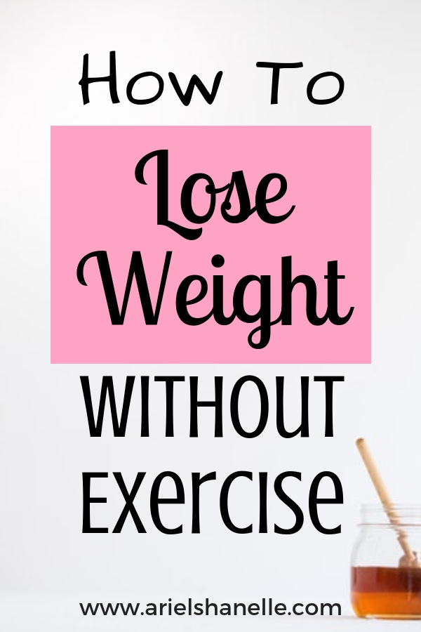 Lose weight without exercise by cutting these foods from your daily diet.
