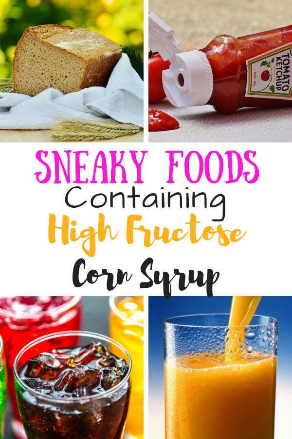 Foods that contain high fructose corn syrup pinterest pin