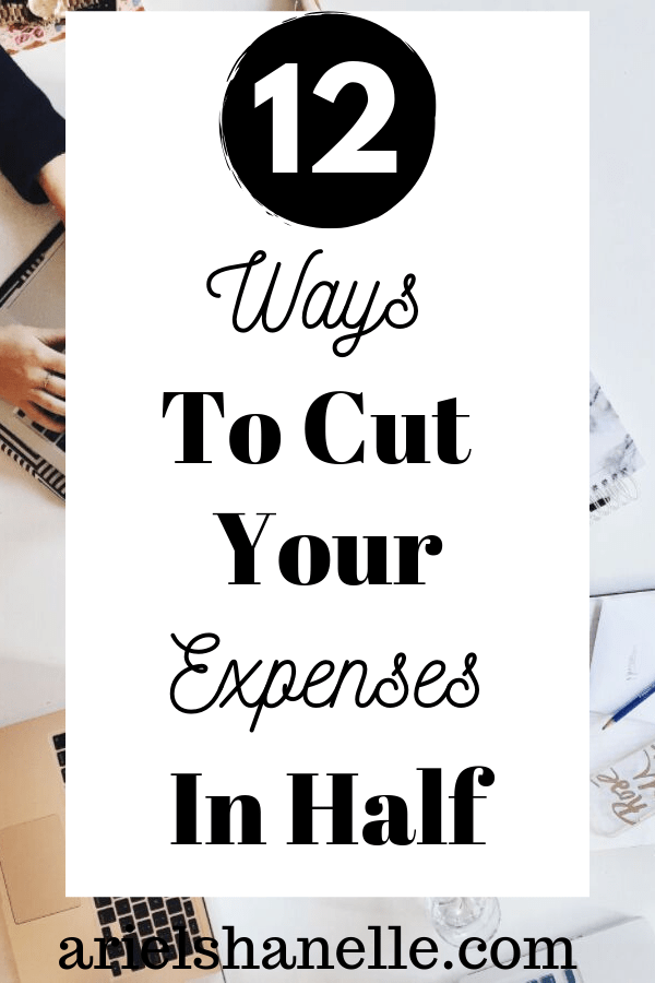 12 Ways to cut your expenses in half