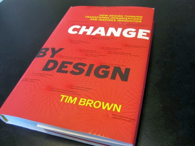 Review Of Change By Design How Design Thinking Transforms Organizations And Inspires Innovation Ariel Sheen