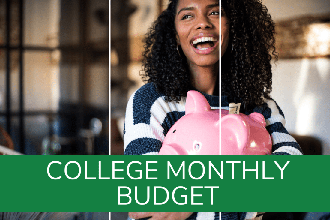 Realistic monthly budget for college student