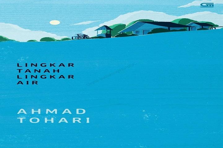 Resensi buku lingkar tanah lingkar air. Review buku lingkar tanah lingkar air. Resensi buku Ahmad Tohari. Download lingkar tanah lingkar air. Baca lingkar tanah lingkar air.
