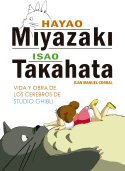 miyazaki-takahata-vida-obra