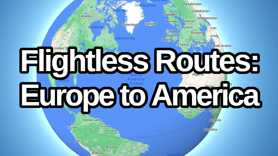 Flightrless routes from Europe to America