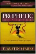 Prophetic Ministry by Austin T. Sparks