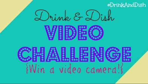#DrinkAndDish Video Challenge!
