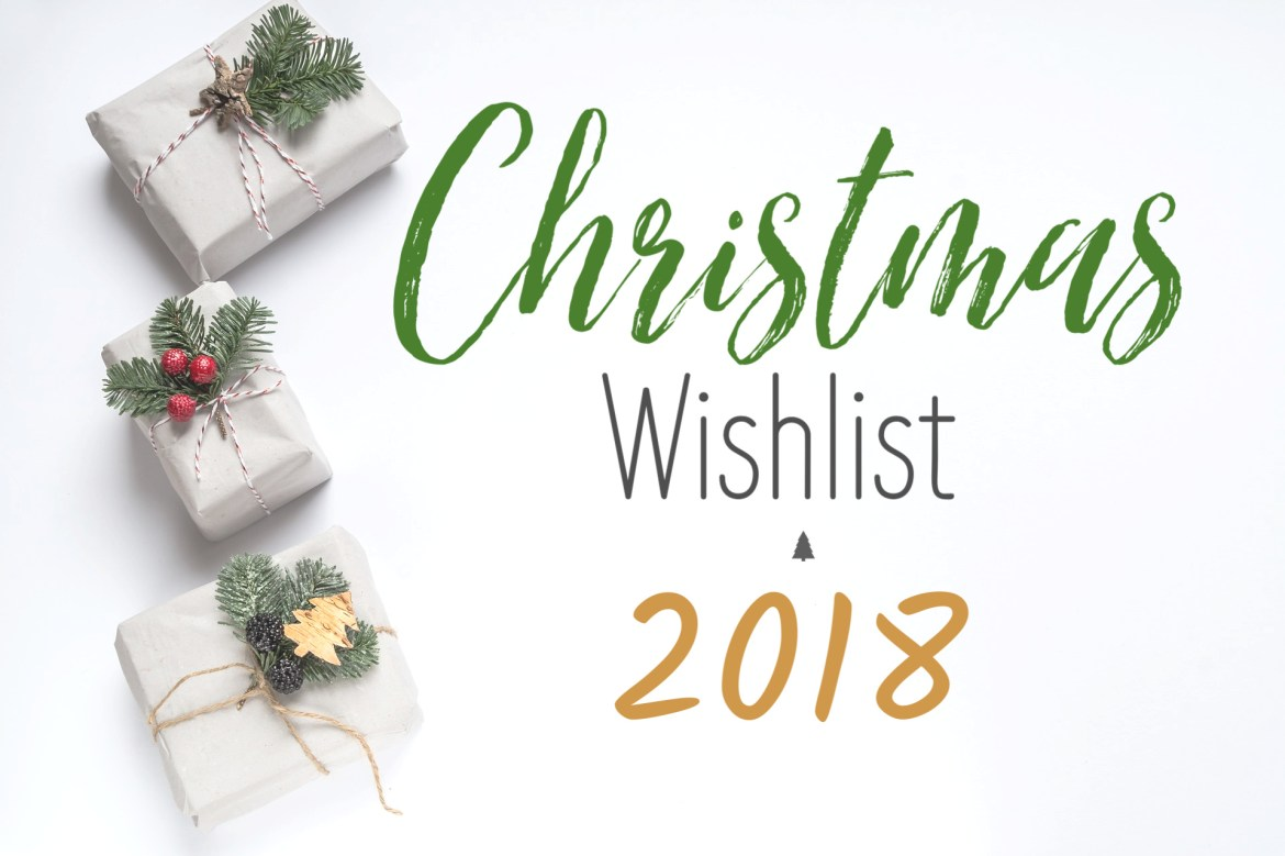 Christmas Wishlist 2018