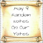 May 9 Random Notes On Our Yotes