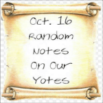 Random Notes On Our Yotes:  Oct. 16