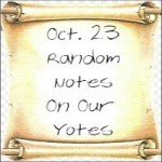 Random Notes On Our Yotes:  Oct. 23