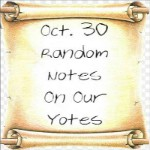 Random Notes On Our Yotes:  Oct. 30