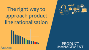 The right way to approach product line rationalisation