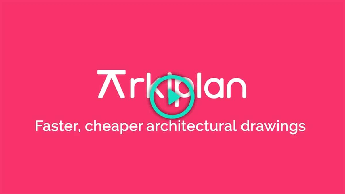 Faster, cheaper architectural drawings from Arkiplan