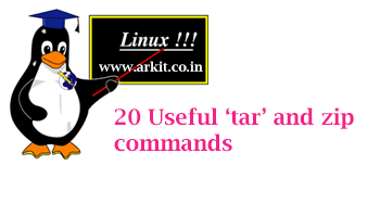 20 Useful tar and Zip Linux Commands To Compress and Un-Compress