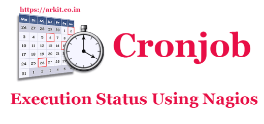 How to Monitor Cronjob Execution Status Using Nagios