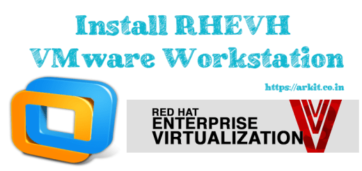 HowTo Install RHEVH Vmware Workstation