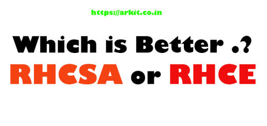 which is better rhcsa or rhce certification