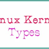 Understanding Different Kernel Types And Initial RAM Disk
