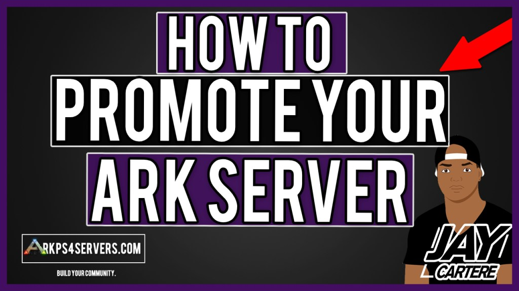 How To Promote Your ARK PS4 Server – How To Submit Your ARK PS4 Server