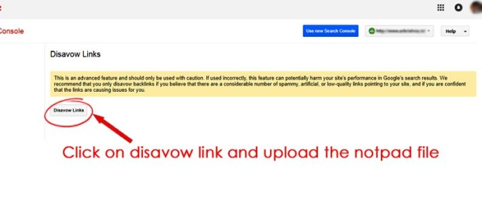 Click on disavow link and upload the notpad file