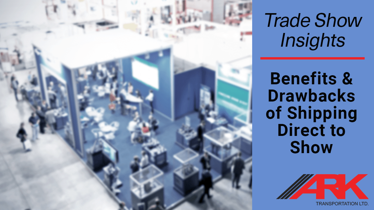 Trade Show Shipping: Direct to Show