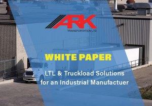 LTL Shipping & Truckload White Paper - Ark Transportation