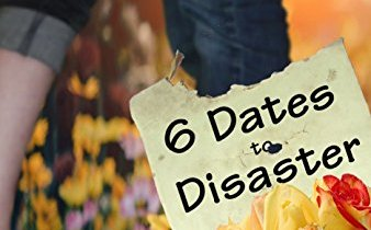 6 Dates to Disaster by Cynthia Toney