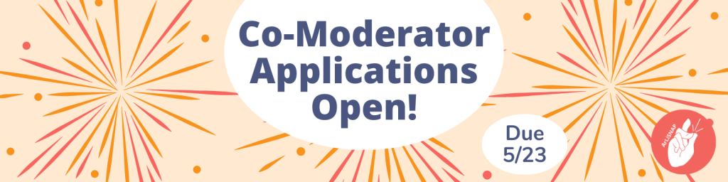 """Banner reading """"Co-Moderator Applications Open! Due 5/23"""""""
