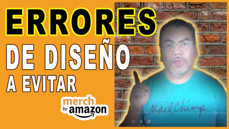 Cómo Evitar Errores De Diseño en Merch by Amazon