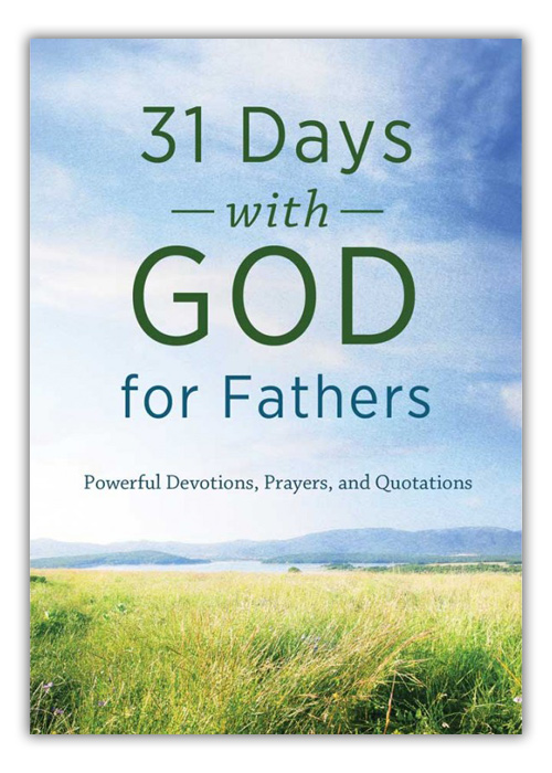 31 Days With God For Fathers