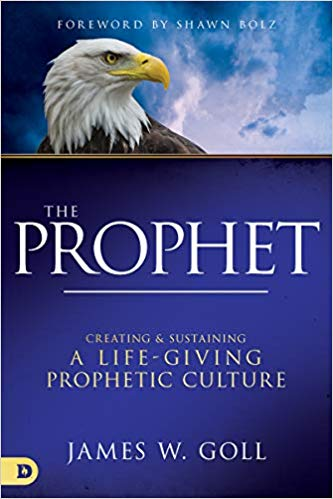 The Prophet by James Goll