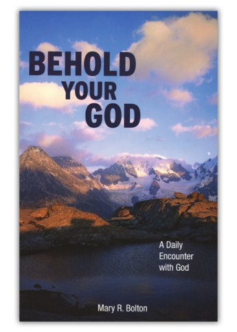 Behold Your God: A Daily Encounter with God