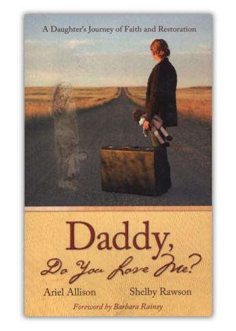 Daddy, Do You Love Me?