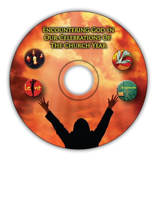 Encountering God In Our Celebrations Of The Church Year CD