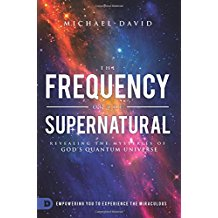 The Frequency of the Supernatural by Michael David