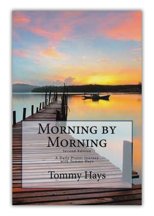 Morning by Morning: A Prayer Journey with Tommy Hays