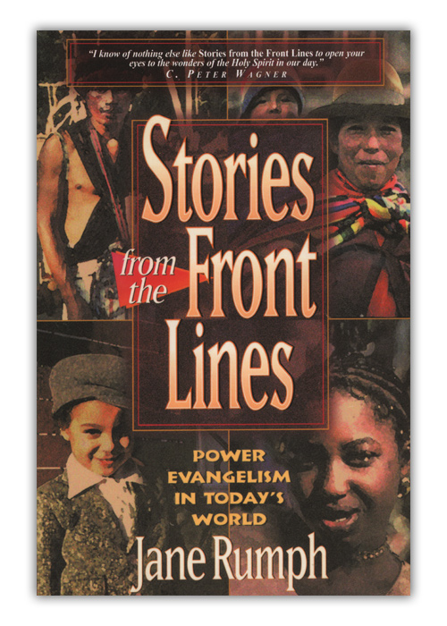 Stories from the Front Lines: Power Evangelism in Today's World