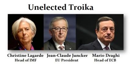 Troika-Unelected
