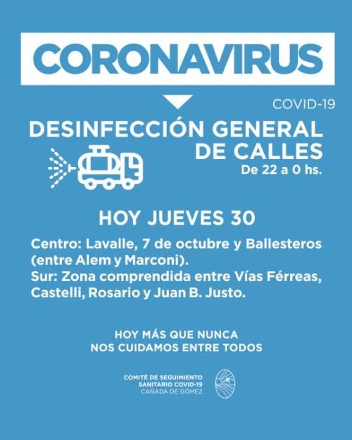 Cañada de Gomez: COVID 19 Municipio continúa desinfección general de calles.
