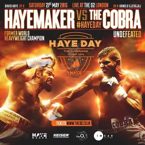 THE HAYEMAKER TO FIGHT UNBEATEN ARNOLD 'THE COBRA' GJERGJAJ AT THE O2 ON MAY 21