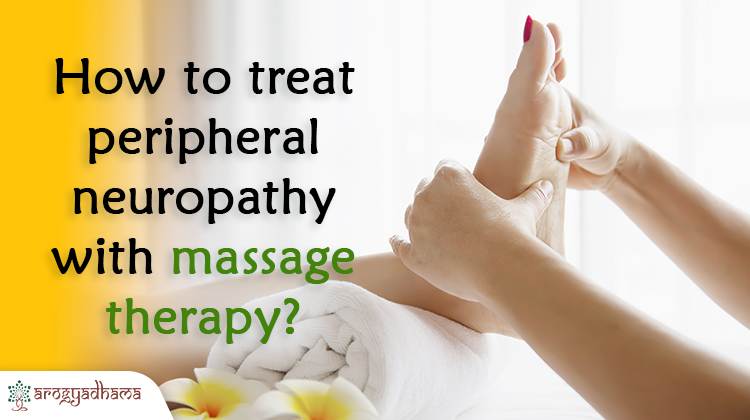 How to treat peripheral neuropathy with massage therapy?