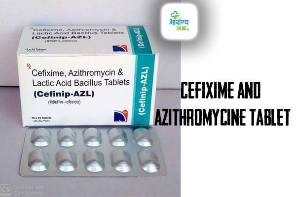 Cefixime Tablet Uses in Hindi - सेफीक्सिम का उपयोग