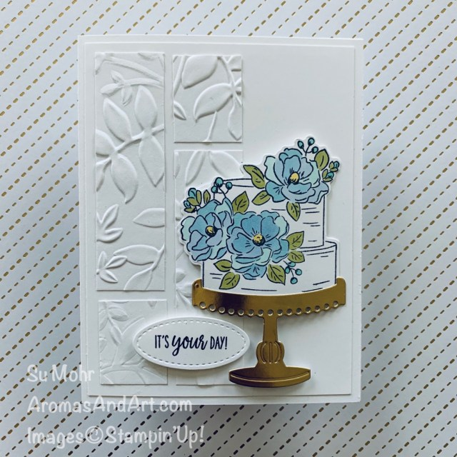 By Su Mohr for Fusion; Click READ or VISIT to go to my blog for details! Featuring: Happy Birthday To You Stamp Set, Birthday Dies, Layered Leaves Embossing, Gold Foil, Stampin' Blends; #happy birthdaytoyou #birthdaydies #stampinblends #alcoholmarkers #goldfoill #layeredleavesembossing #handmadecards #handcrafted #diy #cardmaking #papercrafting #cardthemes #cardchallenges